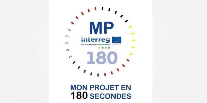 """Interreg France-Wallonie-Vlaanderen: """"Mon projet en 180 secondes"""" - cliquer pour agrandir"""