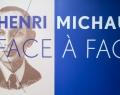 Henri Michaux. Face à Face